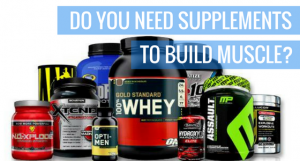 Do You Need Supplements To Build Muscle (or Lose Weight)?