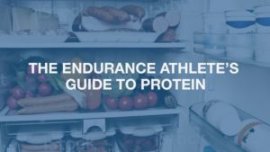 The Endurance Athlete's Guide to Protein